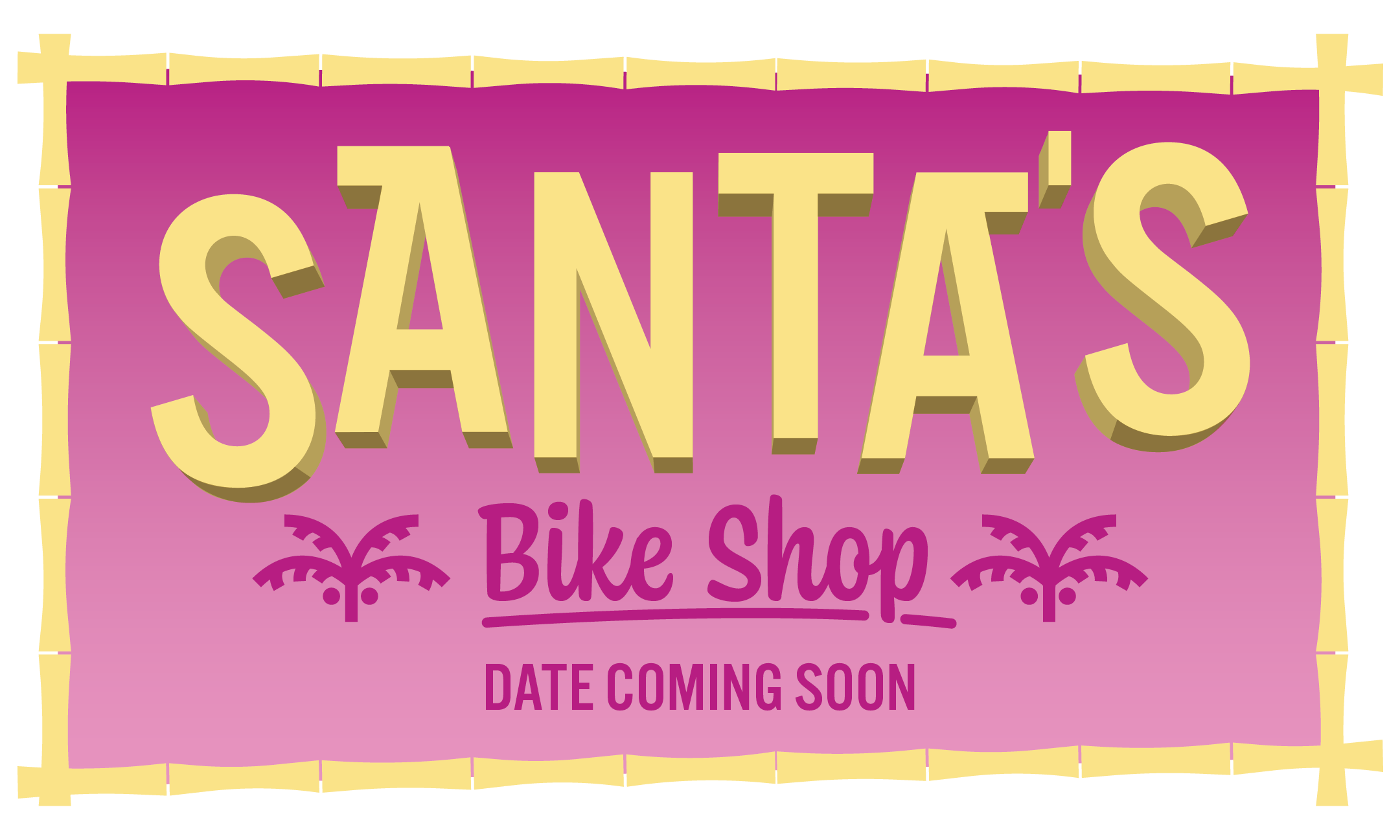 Santa's Bike Shop Date Coming Soon
